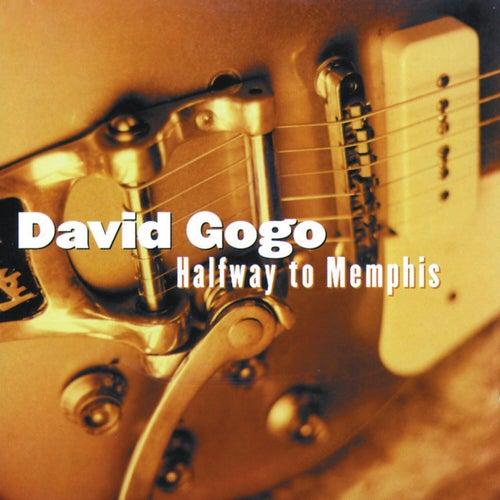 Halfway To Memphis von David Gogo