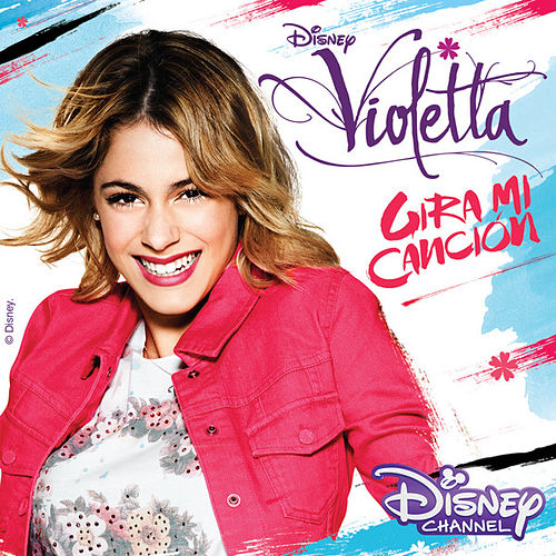 Violetta - Gira Mi Canción (Music from the TV Series) de Various Artists