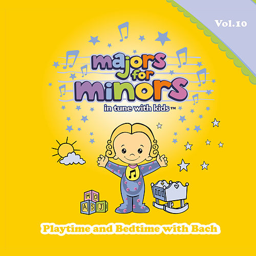 Playtime and Bedtime with Bach by Majors for Minors
