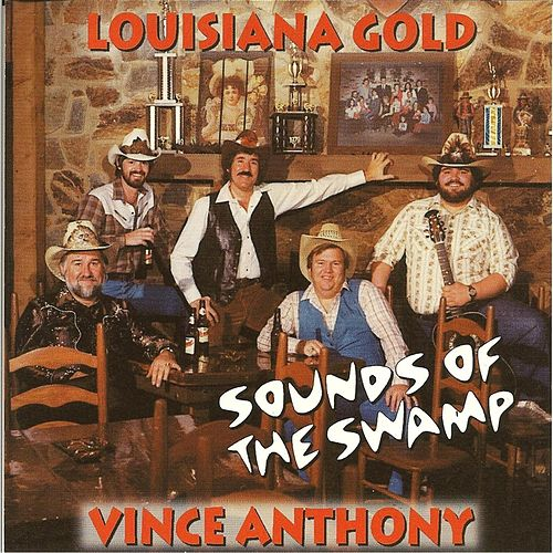 Sounds of the Swamp by Vince Anthony