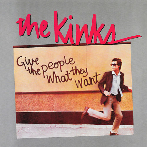 Give the People What They Want di The Kinks