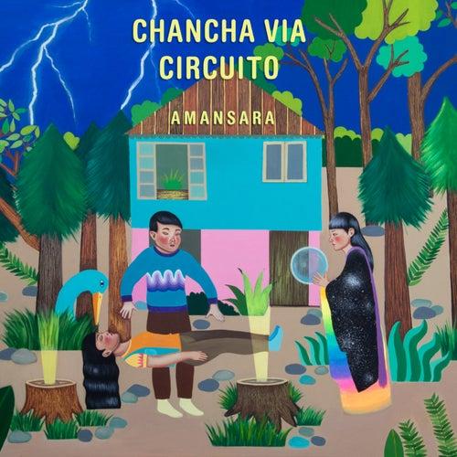 Amansara de Chancha Via Circuito
