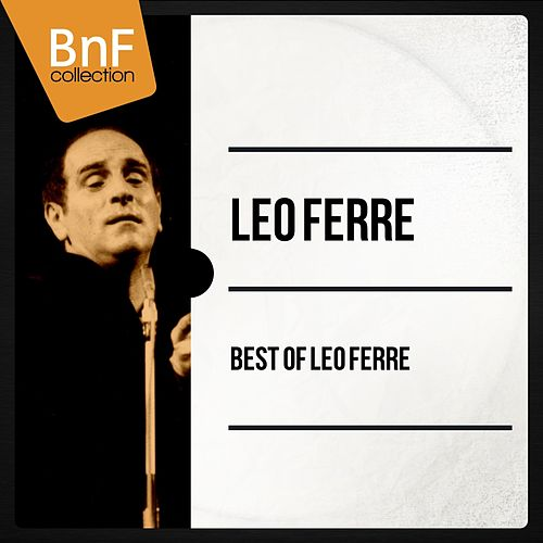 Best of Léo Ferré (Mono Version) de Leo Ferre
