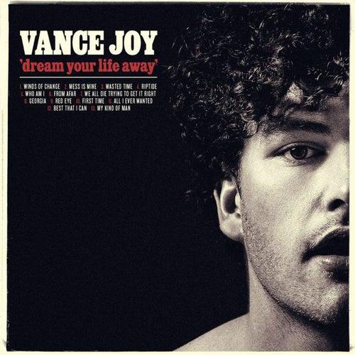 Dream Your Life Away de Vance Joy