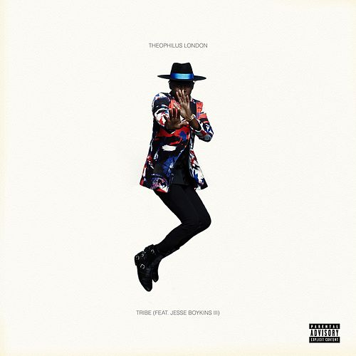 Tribe (feat. Jesse Boykins III) de Theophilus London