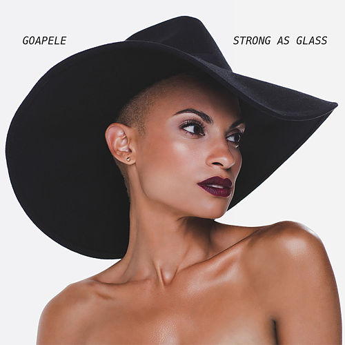 Strong as Glass de Goapele