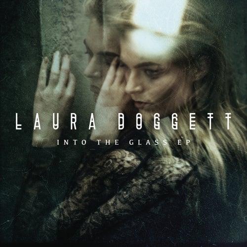 Into the Glass von Laura Doggett