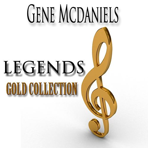 Legends Gold Collection (Remastered) by Eugene McDaniels