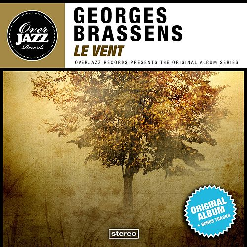 Le vent (Original Album Plus Bonus Tracks 1953) de Georges Brassens