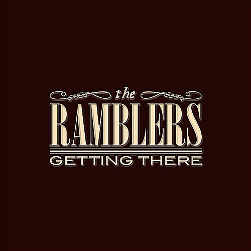 Getting There by The Ramblers