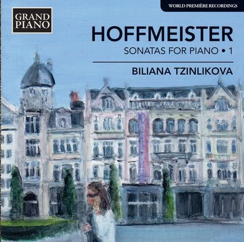 Hoffmeister: Sonatas for Piano, Vol. 1 by Biliana Tzinlikova