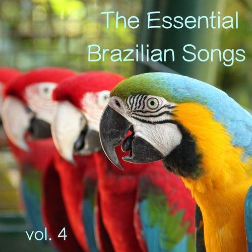 The Essential Brazilian Songs, Vol. 4 von Various Artists