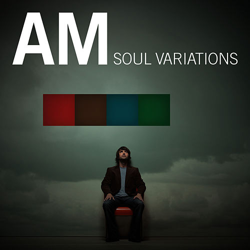 Soul Variations (w/ bonus track) by AM