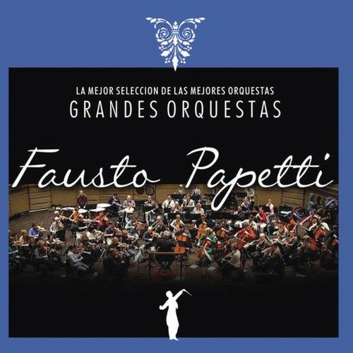 Grandes Orquestas / Fausto Papetti von Fausto Papetti