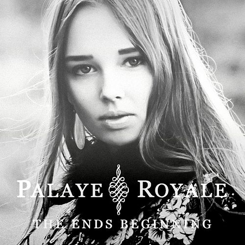 The Ends Beginning (EP) by Palaye Royale
