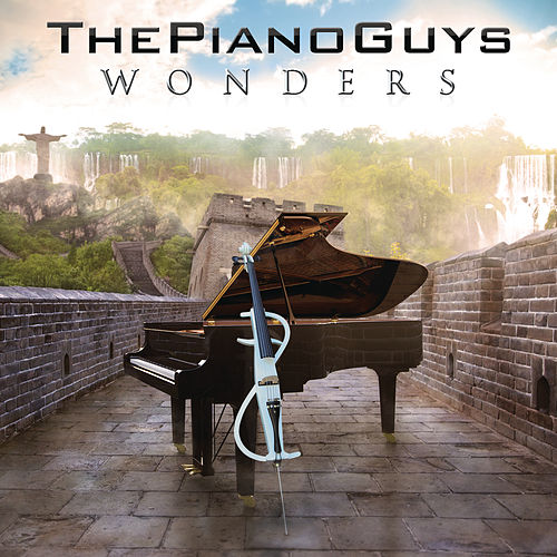 Wonders von The Piano Guys