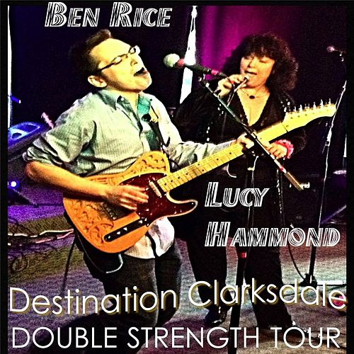 Destination Clarksdale de Ben Rice