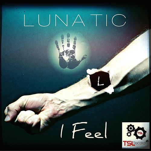 I Feel - EP de Lunatic