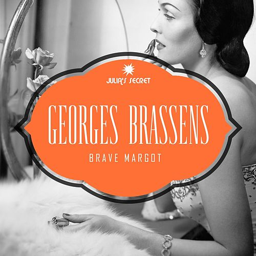 Brave Margot de Georges Brassens