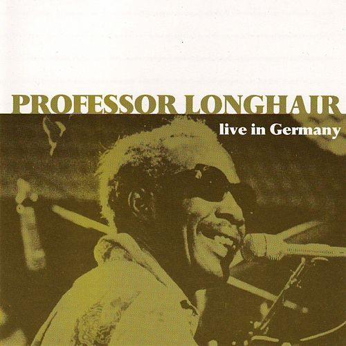 Live In Germany de Professor Longhair