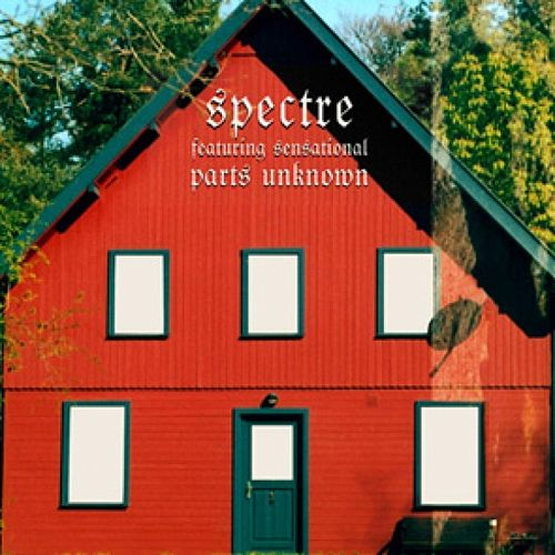 Parts Unknown by Spectre