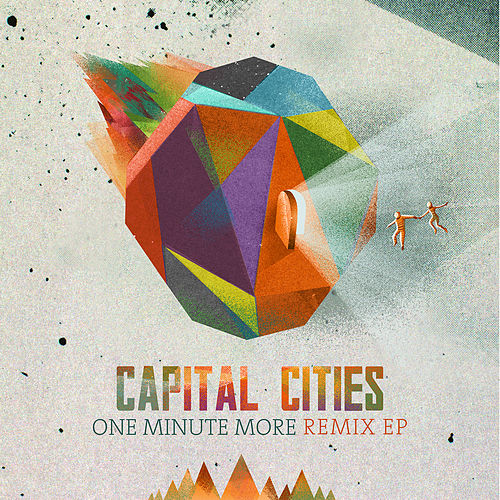 One Minute More (Remix) van Capital Cities