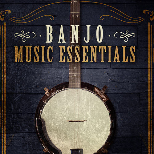 Banjo Music Essentials von Various Artists