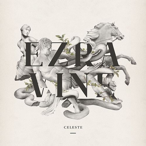 Celeste de Ezra Vine
