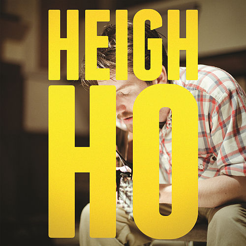 Heigh Ho von Blake Mills