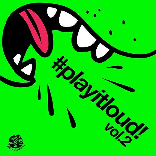 #playitloud Vol.2 - EP de Various Artists