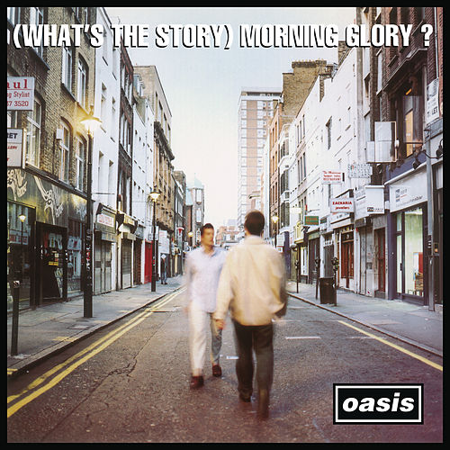 (What's The Story) Morning Glory? [Remastered] de Oasis