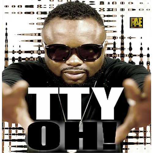 Oh! by Tty