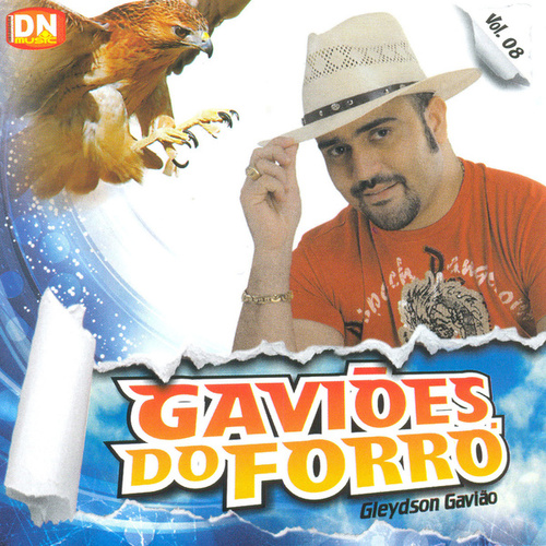 Gaviões do Forró, Vol. 8 von Gaviões do Forró