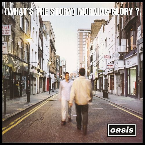 (What's the Story) Morning Glory? (Remastered) (Deluxe Version) von Oasis