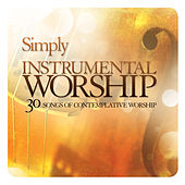 Simply Instrumental Worship by Simply Instrumental Worship