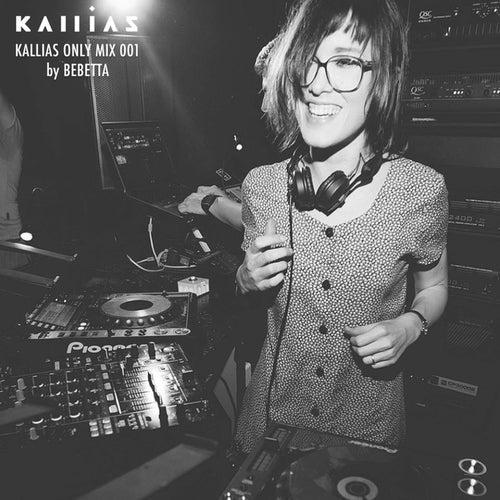 Kallias Only 001 by Bebetta von Various Artists