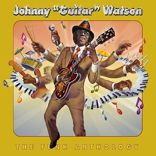 The Funk Anthology de Johnny 'Guitar' Watson