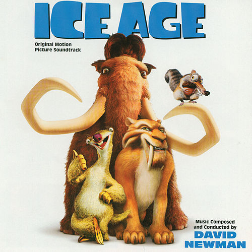 Ice Age (Original Motion Picture Soundtrack) de David Newman