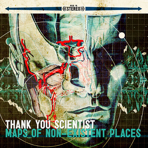 Maps Of Non-Existent Places by Thank You Scientist
