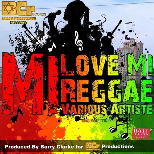 Mi Love Mi Reggae de Various Artists