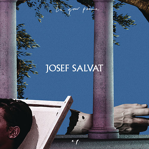 In Your Prime - EP by Josef Salvat