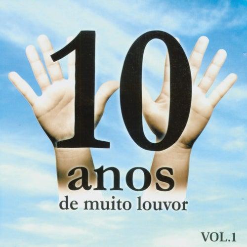 10 Anos de Muito Louvor Volume 1 by Various Artists