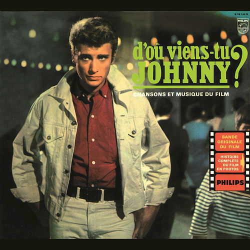 BOF D'où viens-tu Johnny? by Johnny Hallyday
