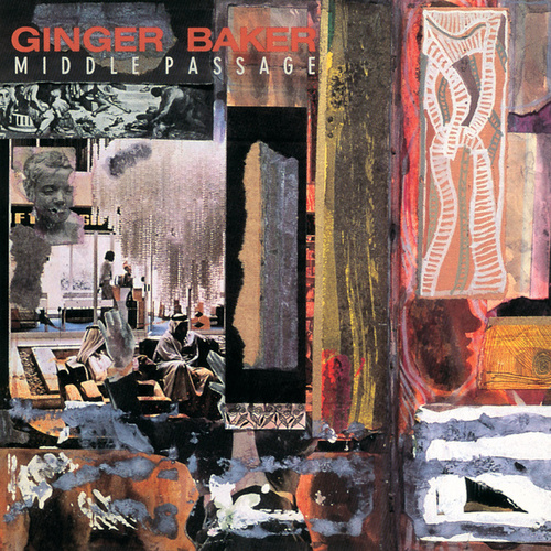 Middle Passage by Ginger Baker