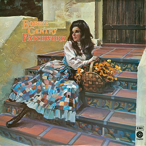 Patchwork by Bobbie Gentry