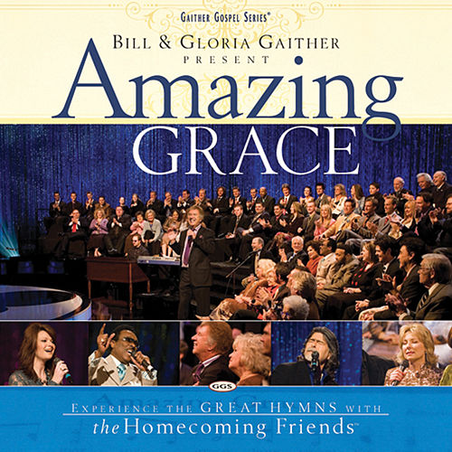 Amazing Grace by Bill & Gloria Gaither