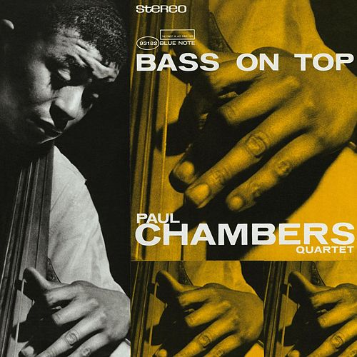 Bass On Top (2007 Rudy Van Gelder Edition) von Paul Chambers