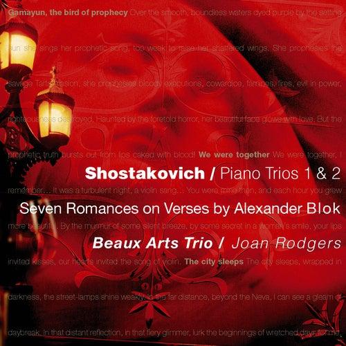 Shostakovich : Piano Trios 1 & 2, 7 Romances on Verses by Alexander Blok by Beaux Arts Trio