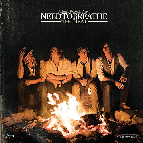 The Heat de Needtobreathe