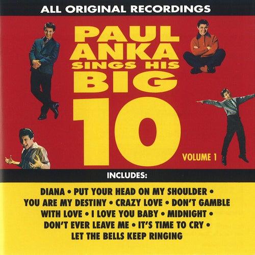Sings His Big Ten Vol. 1 by Paul Anka